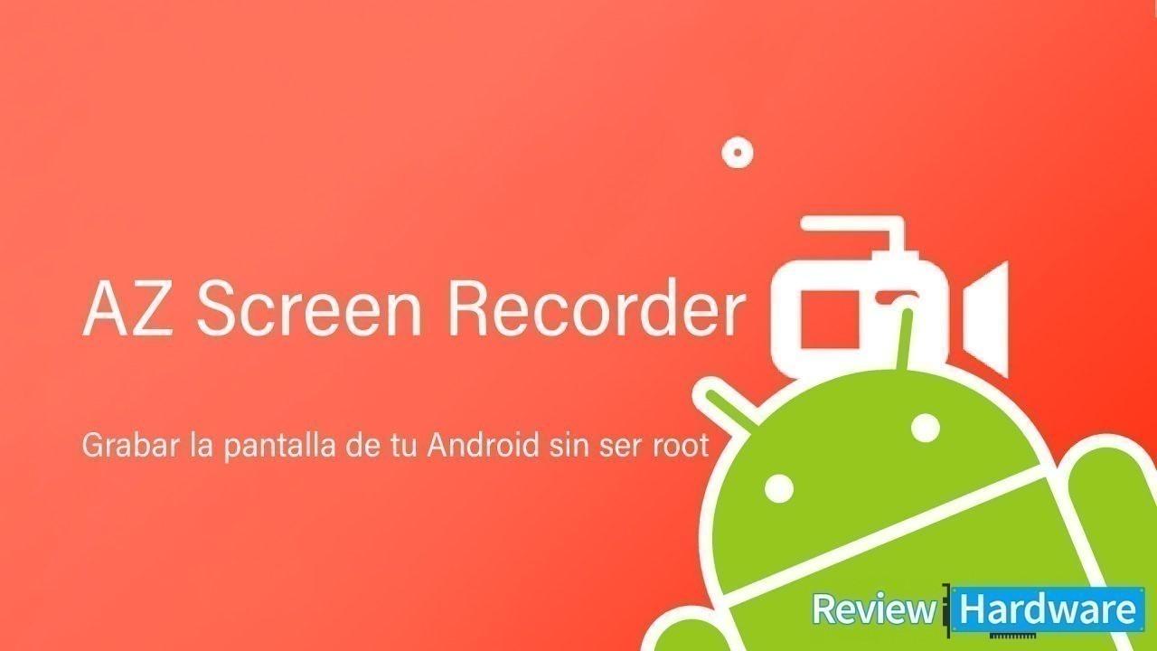 Cómo grabar tu android sin ser root